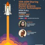 YSN-ASM Sharing Session on Rocket Science: Future Technologies