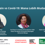 Vaksin vs Covid-19: Mana Lebih Mudarat
